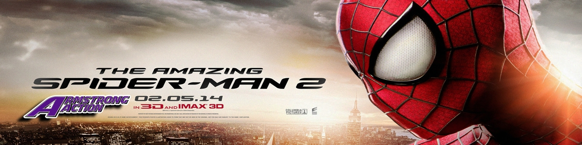 The Amazing Spiderman 2! Go See It! ~ Action by Armstrong Action