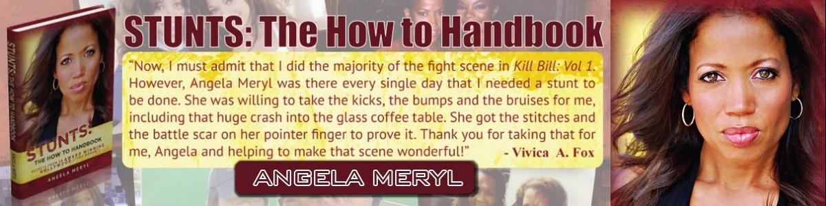 "Angela Meryl - ""Stunts: The How to Handbook"""