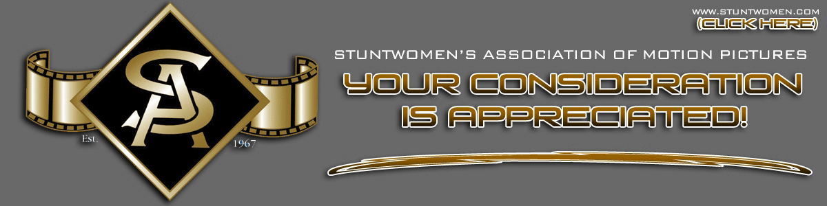 Stuntwomen's Association of Motion Pictures - Please Keep Us In Mind!